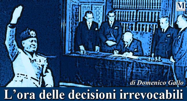 L'ora delle decisioni irrevocabili!