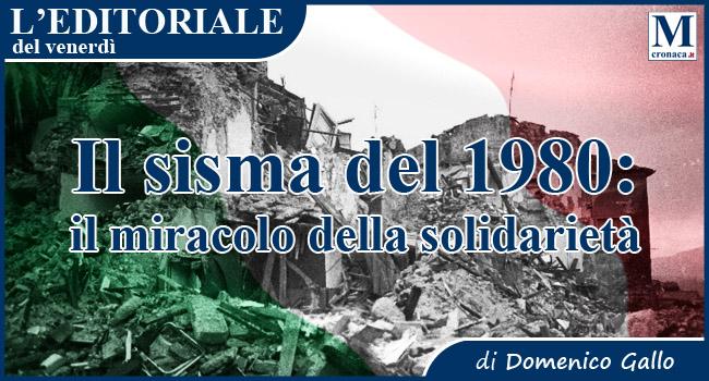 Il sisma del 1980: il miracolo della solidarietà