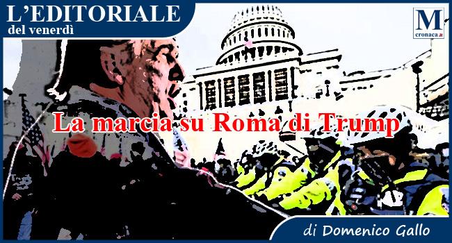 La marcia su Roma di Trump