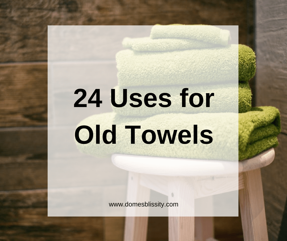 24 Uses For Old Towels Domesblissity