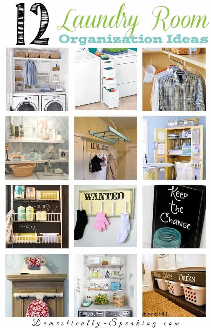 12 Laundry Room Organization Ideas - Domestically Speaking on Laundry Room Organization Ideas  id=11327