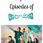 Top 10 Episodes of Scrubs
