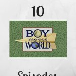 Top 10 Boy Meets World Episodes