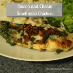 Bacon and Cheese Smothered Chicken