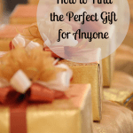 How to Find the Perfect Gift for Anyone