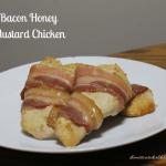 Bacon Honey Mustard Chicken