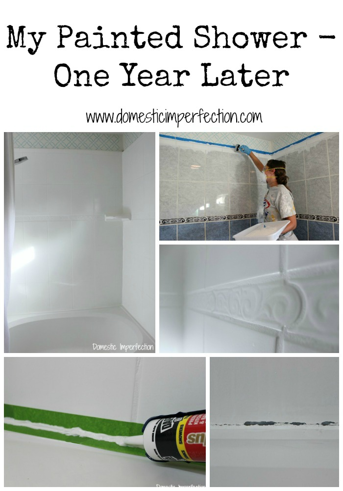 my painted shower one year later