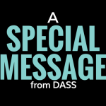 A Special Message From DASS