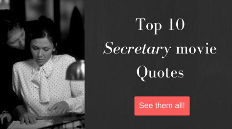 Secretary Movie Quotes