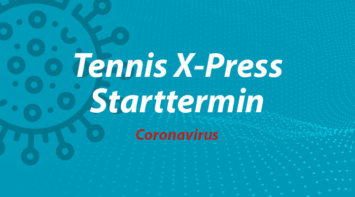 Tennis-X-Press-2020-Starttermin