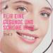 Tipps für eine schöne und gesunde Haut Teil 3
