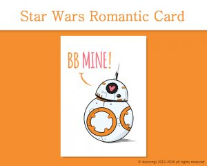 Printable Valentine Cards, Star Wars BB Mine! - by Don Corgi on Etsy