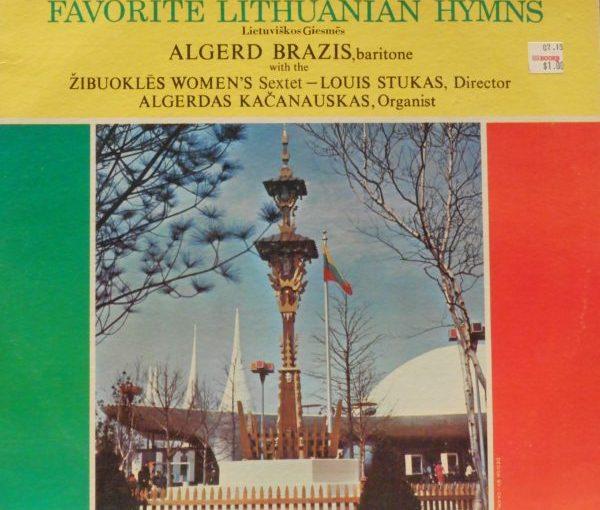 Algerd Brazis w/ the Zibuokles Women's Sextet- Favorite Lithuanian Hymns.