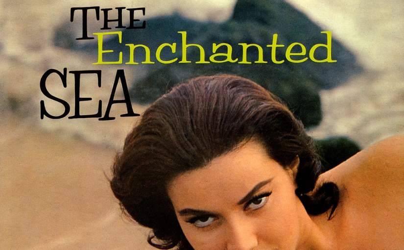 Martin Denny- The Enchanted Sea