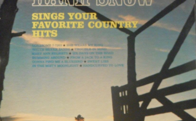 Hank Snow- Sings Your Favorite Country Hits