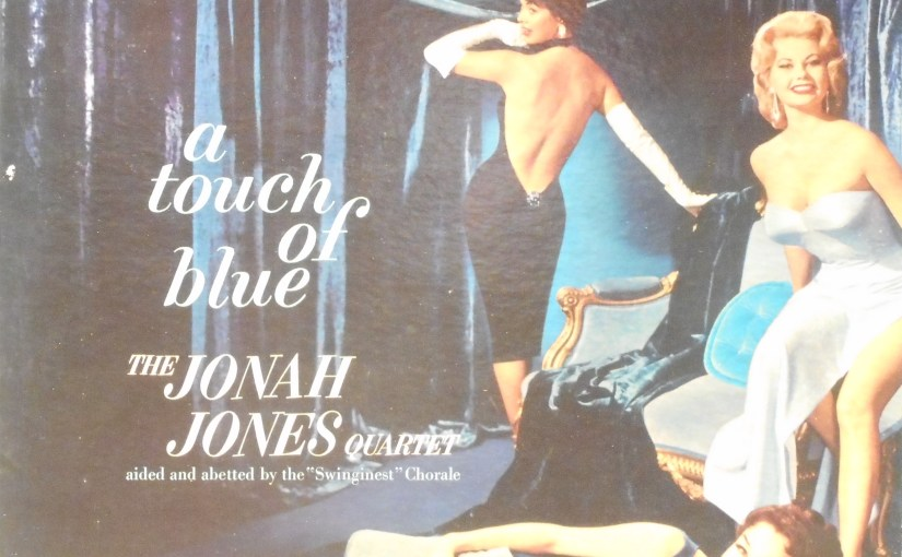 The Jonah Jones Quartet- A Touch of Blue