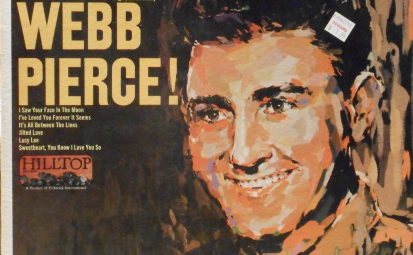 Webb Pierce- Just Webb Pierce