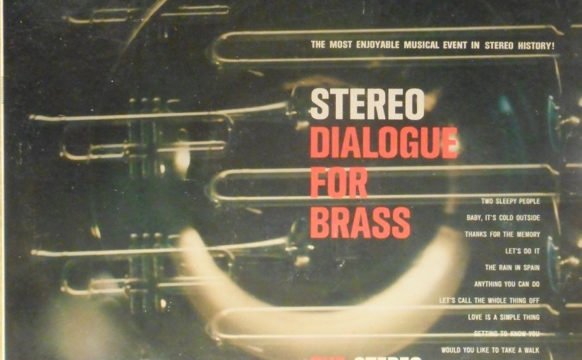 The Stereo Brass Choir- Stereo Dialogue for Brass