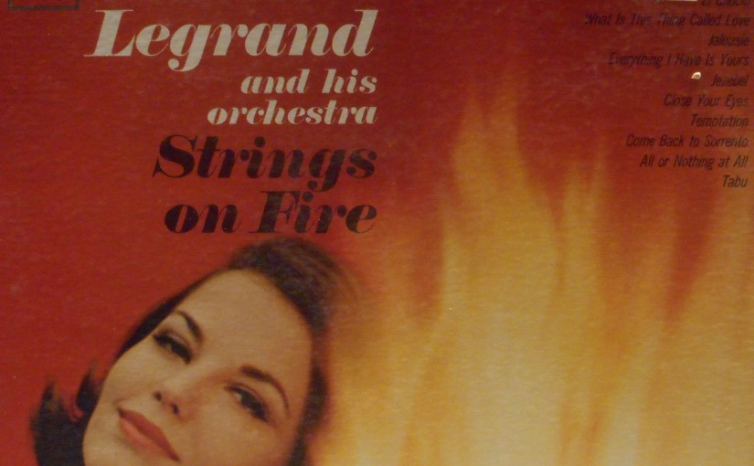 Michel Legrand and his Orchestra- Strings On Fire