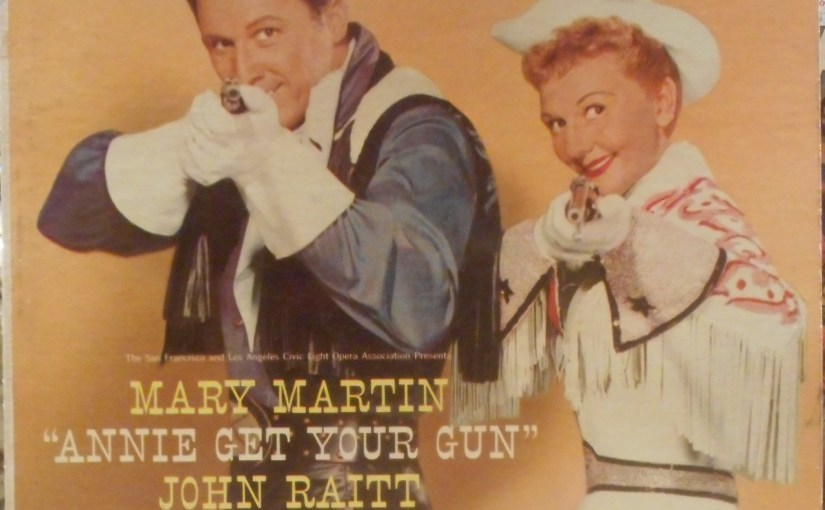 Mary Martin & John Raitt- Annie Get Your Gun