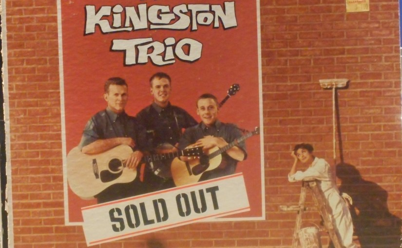 The Kingston Trio- Sold Out