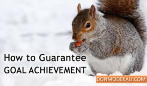 Simple Trick That Guarantees Goal Achievement