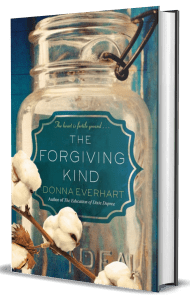 THE FORGIVING KIND by Donna Everhart