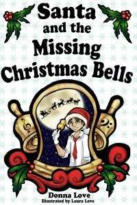 Santa and the Missing Christmas Bells