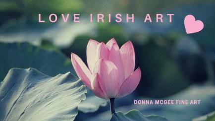 Artist Statement, Love Irish Art - Donna McGee Landscape Artist