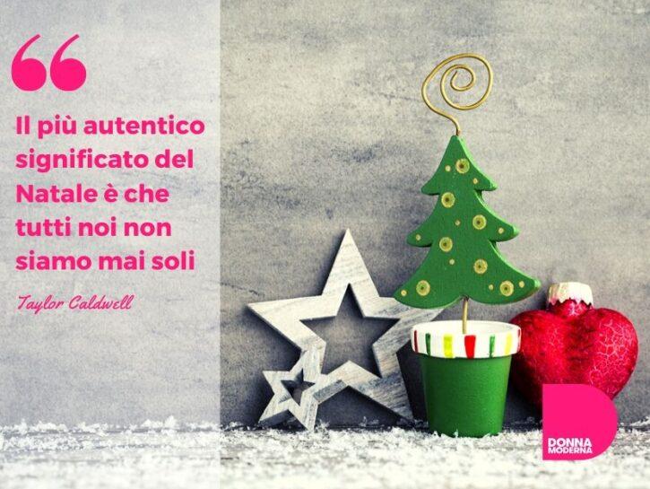 """Frasi auguri natale · """"il natale, bambini, non è una data. Auguri Di Natale 2021 Le Piu Belle Frasi Di Buon Natale Donna Moderna"""