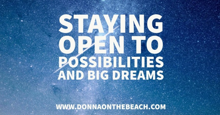 staying open to possibilities