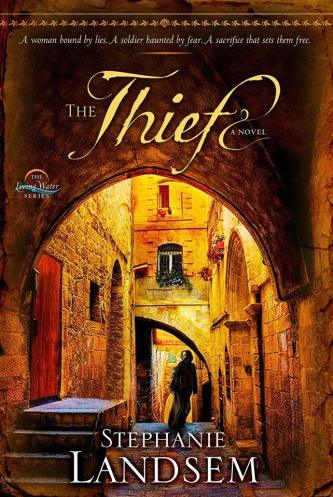 The Thief by Stephanie Landsem (Howard-Simon and Schuster, 2014)