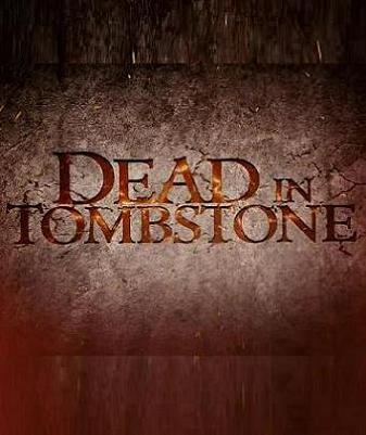 Dead in Tombstone trailer looks so bad it has to be good!