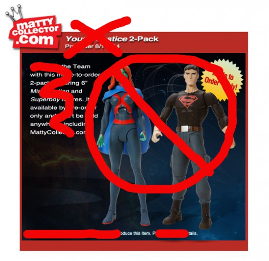 MattyCollector cancels pre-order for Young Justice 2-pack: Superboy and Miss Martian