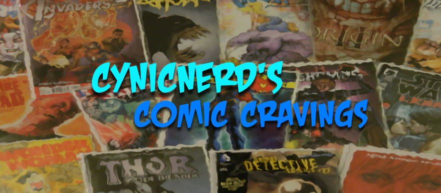 CynicNerd's Comic Cravings – Comic Book New Releases for 10/26/16