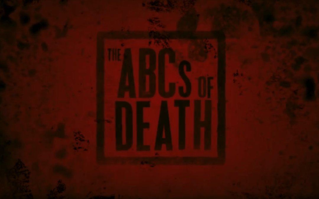 ABC's of Death 2 gets a horrifying trailer and poster!