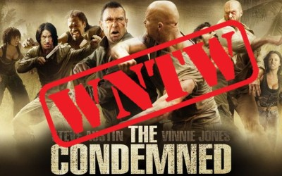 What Not To Watch – The Condemned