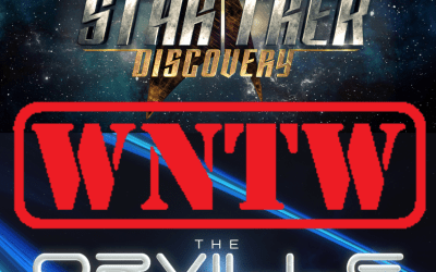 What Not to Watch – The Orville vs. Star Trek: Discovery