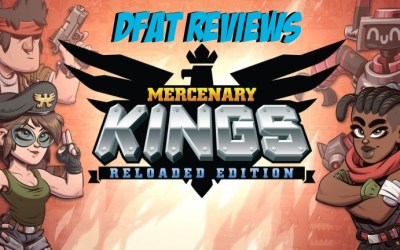 DFAT Reviews: Mercenary Kings Reloaded!