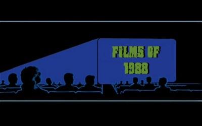 Gourmet Scum Radio presents The Films of 1988