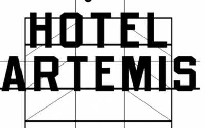 Hotel Artemis – Check-in for an action-packed thrill ride!