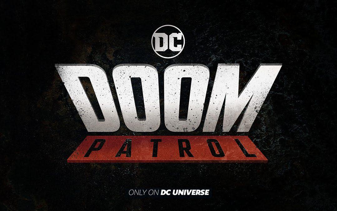 DC Universe Greenlights Next Original Series, DOOM PATROL