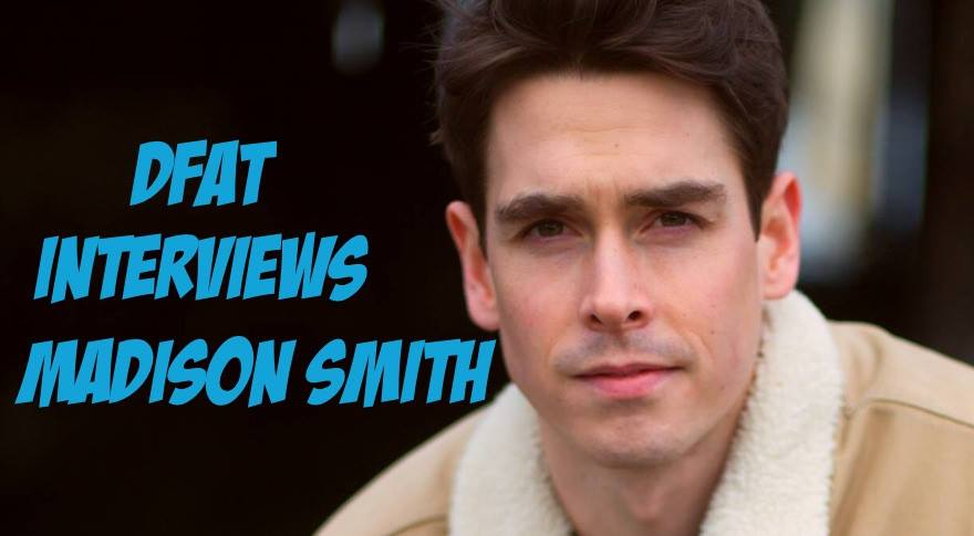DFAT Inverviews: Madison Smith from CBS's Salvation