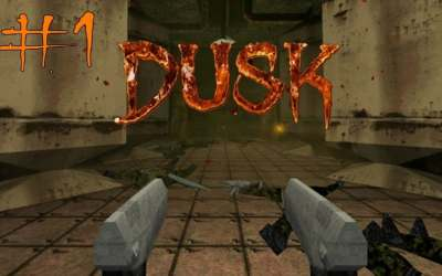 DUSK.IS.OUT.NOW!