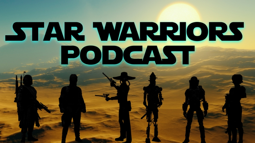Star Warriors Podcast – Episode I : Star Warriors