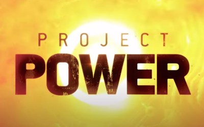 What would you do with 5 minutes of power? Netflix drops trailer for Project Power!