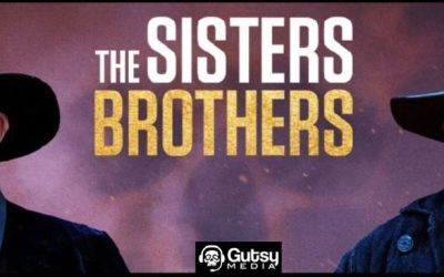 Gutsy Media Podcast Episode 12 – The Sisters Brothers with Chris Walk and Casey Bowker