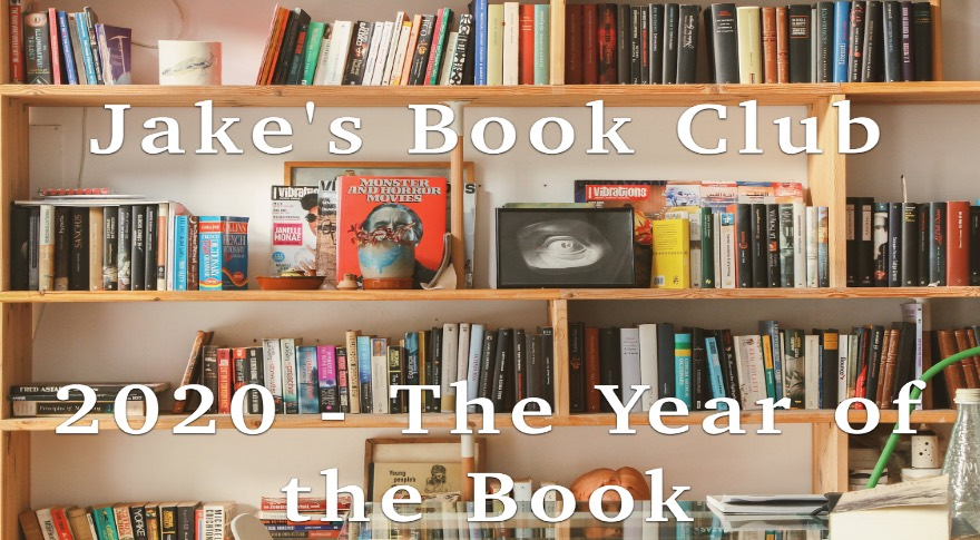Jakes Book Club – 2020: The Year of the Book