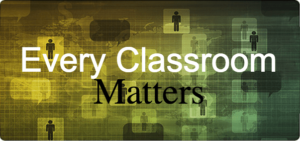 Every Classroom Matters