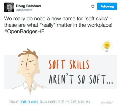 We really do need a new name for 'soft skills' - these are what *really* matter in the workplace! #OpenBadgesHE